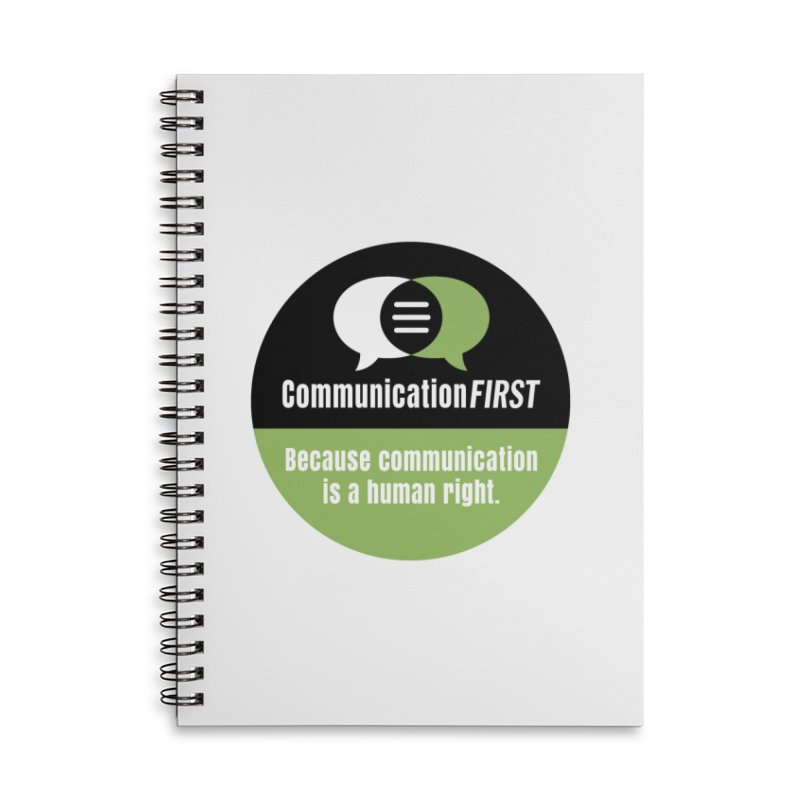 Black-Green-White Round CommunicationFIRST Logo Accessories Notebook by CommunicationFIRST's Artist Shop
