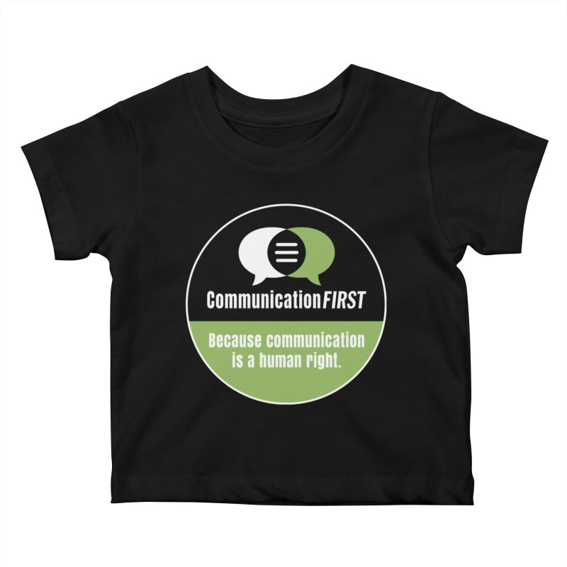Black-Green-White Round CommunicationFIRST Logo Kids Baby T-Shirt by CommunicationFIRST's Artist Shop