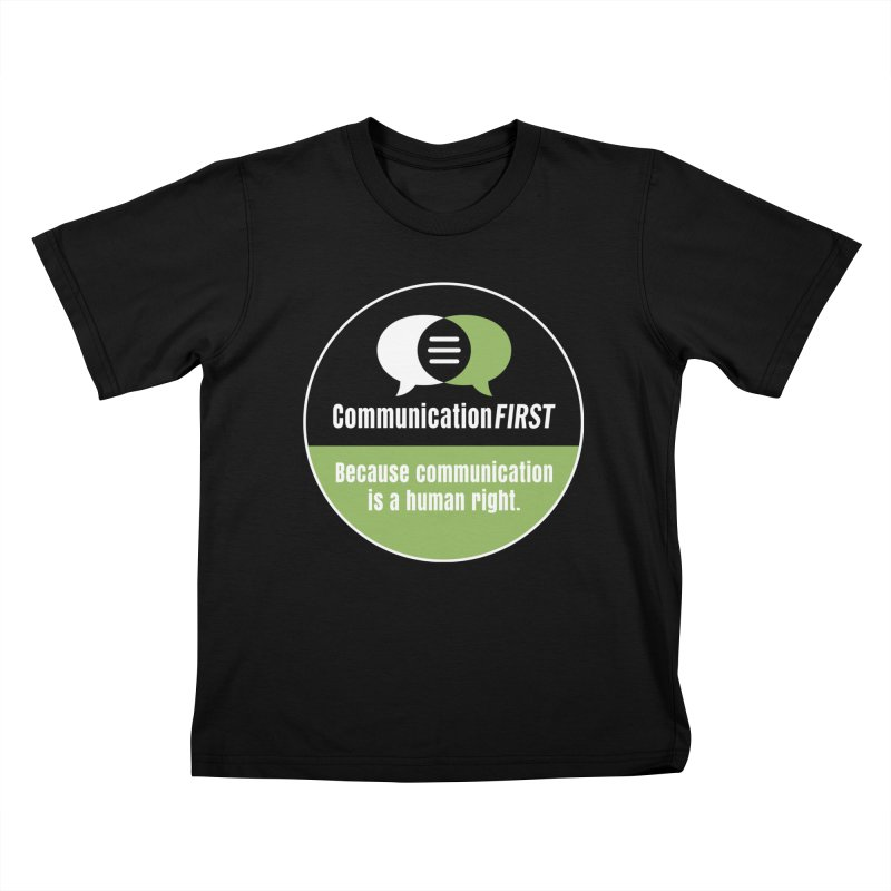 Black-Green-White Round CommunicationFIRST Logo Kids T-Shirt by CommunicationFIRST's Artist Shop