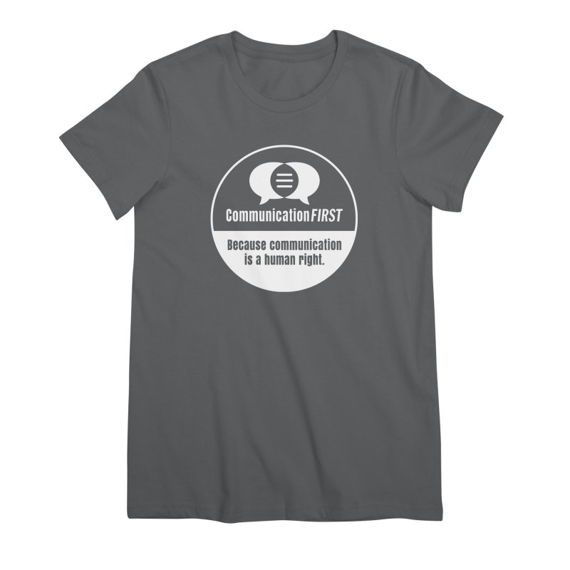 White-on-Color Round CommunicationFIRST Logo Women's T-Shirt by CommunicationFIRST's Artist Shop