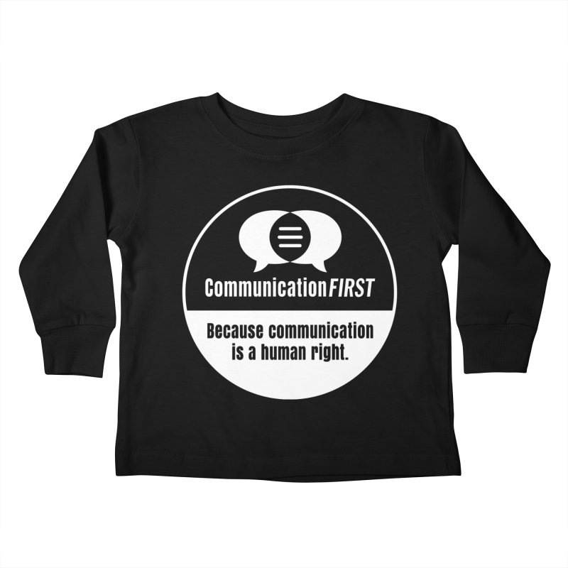 White-on-Color Round CommunicationFIRST Logo Kids Toddler Longsleeve T-Shirt by CommunicationFIRST's Artist Shop
