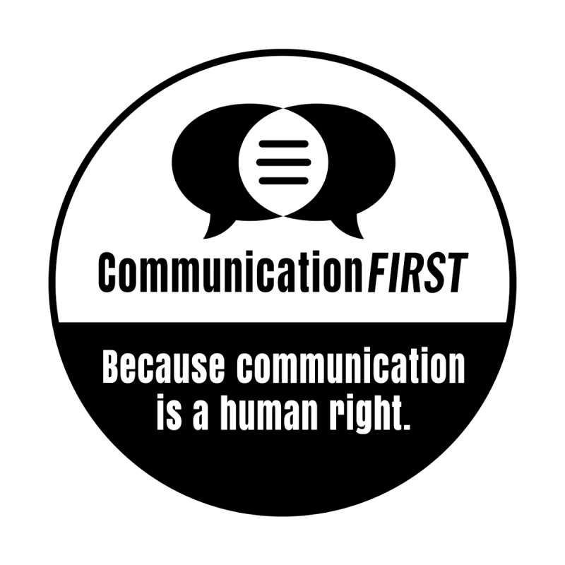Black-and-White Round CommunicationFIRST Logo Men's T-Shirt by CommunicationFIRST's Artist Shop