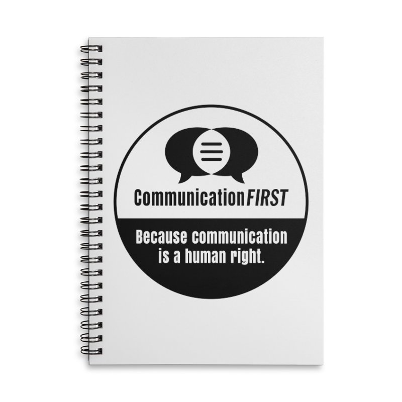 Black-and-White Round CommunicationFIRST Logo Accessories Notebook by CommunicationFIRST's Artist Shop