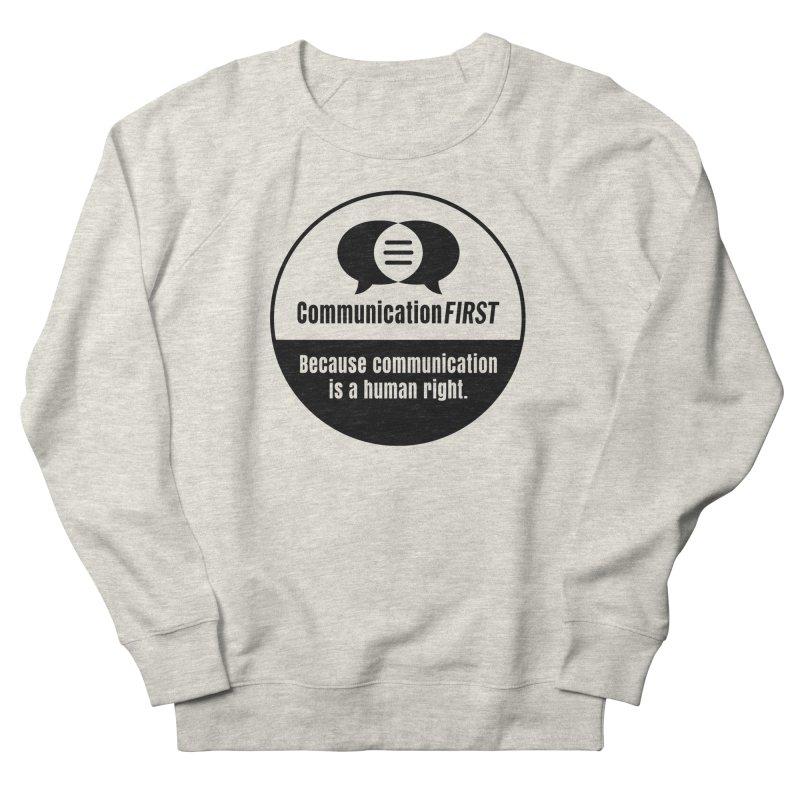 Black-and-White Round CommunicationFIRST Logo Women's Sweatshirt by CommunicationFIRST's Artist Shop