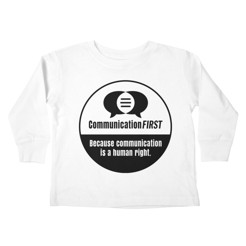 Black-and-White Round CommunicationFIRST Logo Kids Toddler Longsleeve T-Shirt by CommunicationFIRST's Artist Shop