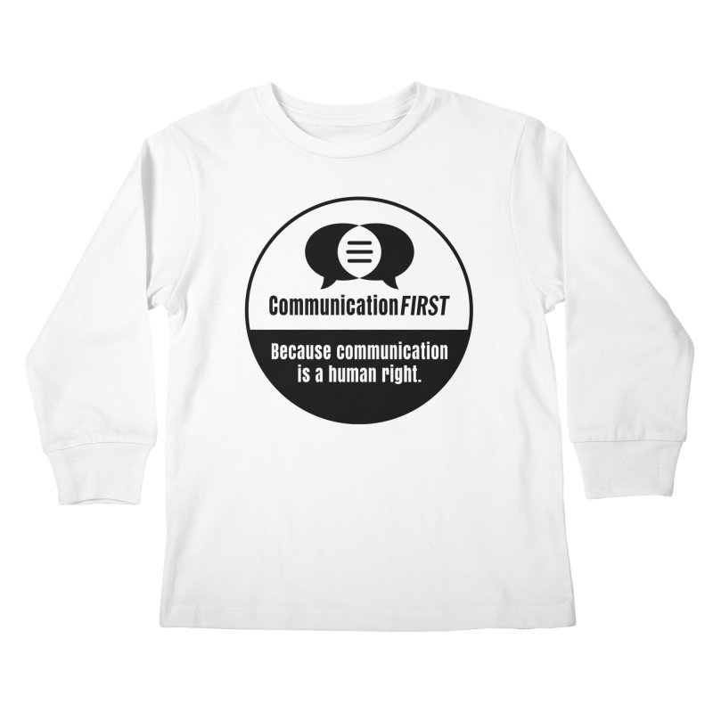 Black-and-White Round CommunicationFIRST Logo Kids Longsleeve T-Shirt by CommunicationFIRST's Artist Shop