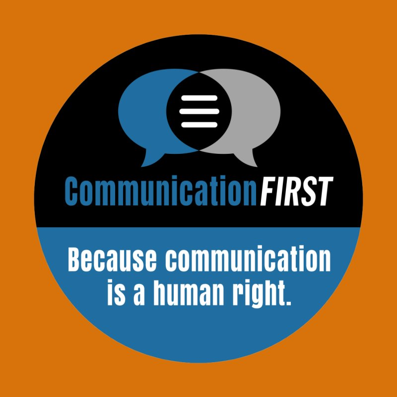 Blue-Black Round CommunicationFIRST Logo Men's T-Shirt by CommunicationFIRST's Artist Shop