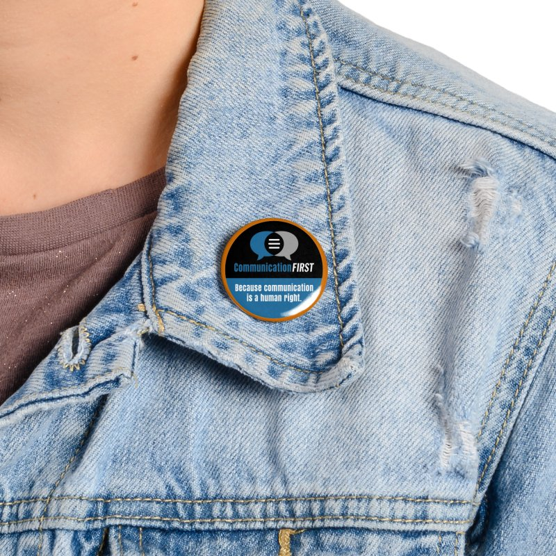 Blue-Black Round CommunicationFIRST Logo Accessories Button by CommunicationFIRST's Artist Shop