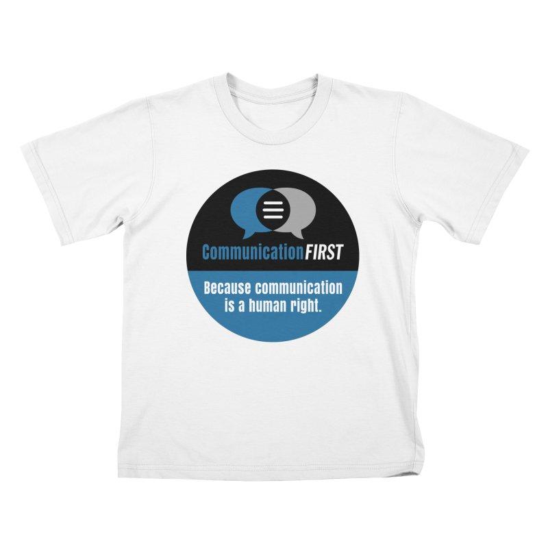 Blue-Black Round CommunicationFIRST Logo Kids T-Shirt by CommunicationFIRST's Artist Shop