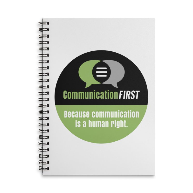 Green-on-Black Round CommunicationFIRST Logo Accessories Notebook by CommunicationFIRST's Artist Shop