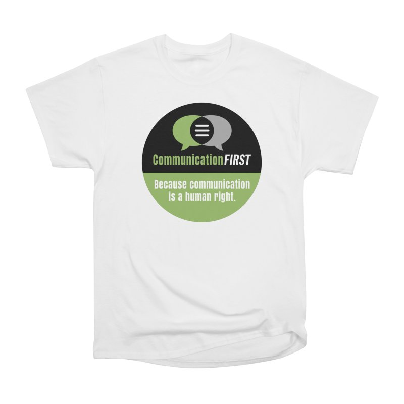 Men's None by CommunicationFIRST's Artist Shop