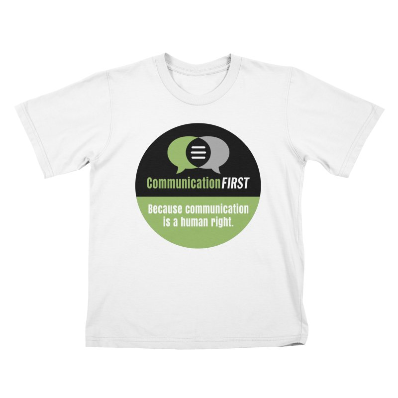Green-on-Black Round CommunicationFIRST Logo Kids T-Shirt by CommunicationFIRST's Artist Shop