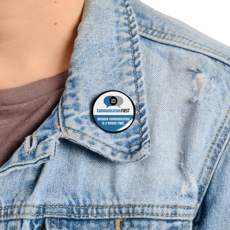 Blue-White Round CommunicationFIRST Logo Accessories Button by CommunicationFIRST's Artist Shop