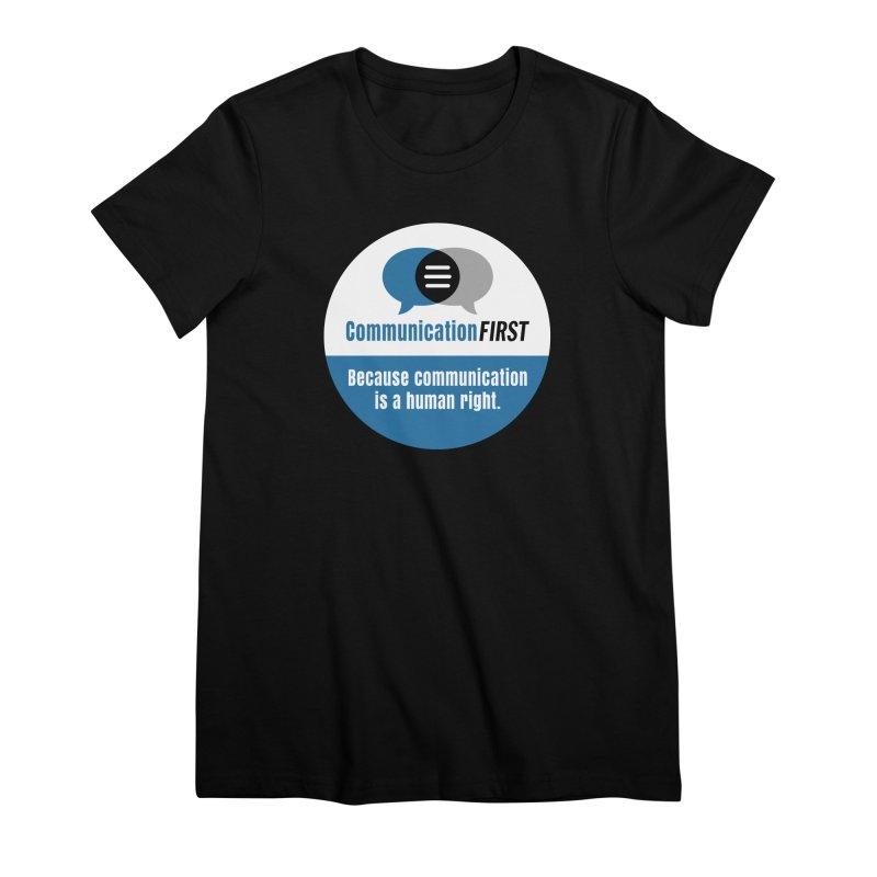 Blue-White Round CommunicationFIRST Logo Women's T-Shirt by CommunicationFIRST's Artist Shop