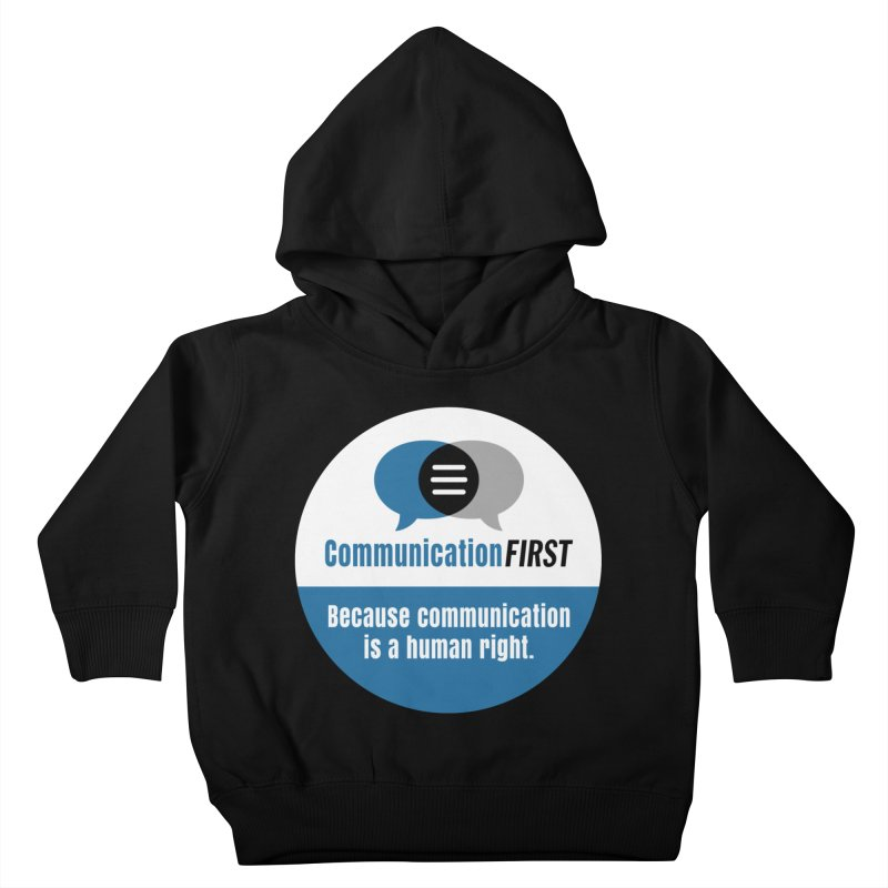 Blue-White Round CommunicationFIRST Logo Kids Toddler Pullover Hoody by CommunicationFIRST's Artist Shop
