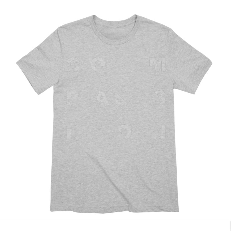 Compassion Disjointed Text Men's Extra Soft T-Shirt by compassion's Artist Shop