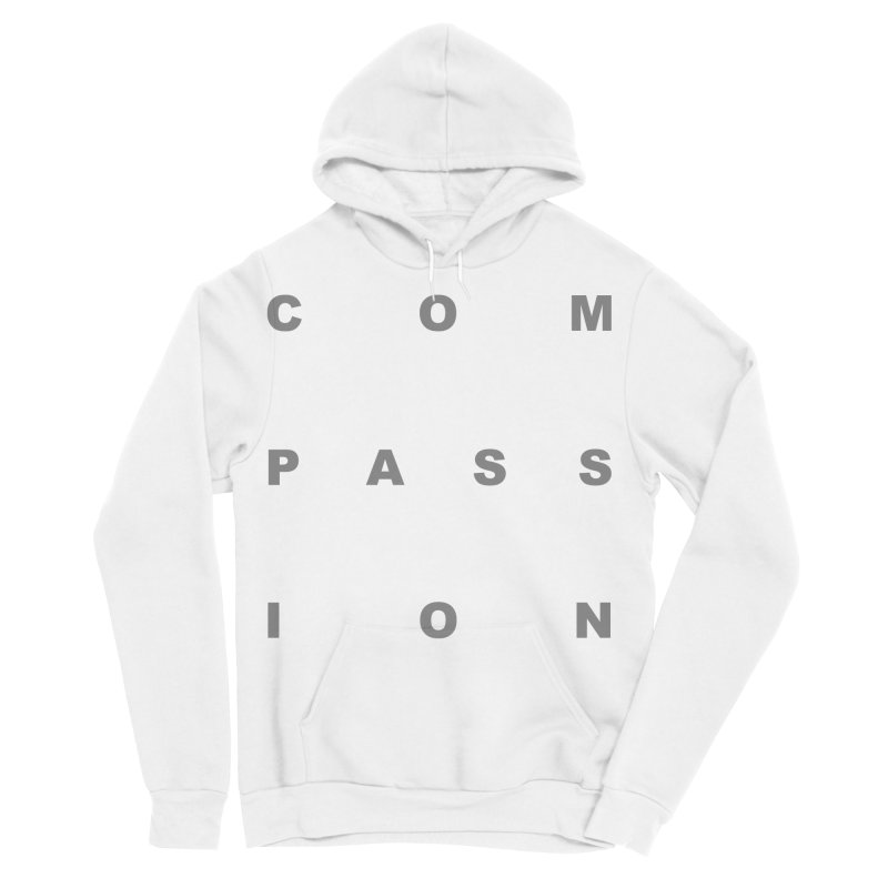 Compassion Block Text Men's Sponge Fleece Pullover Hoody by compassion's Artist Shop