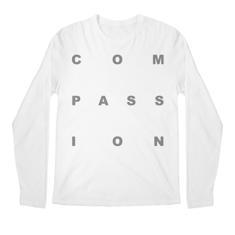 Compassion Block Text Men's Regular Longsleeve T-Shirt by compassion's Artist Shop