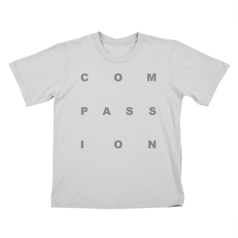 Compassion Block Text Kids T-Shirt by compassion's Artist Shop