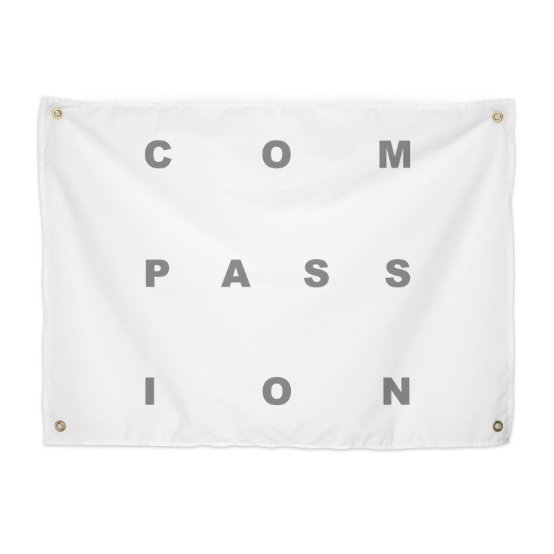Compassion Block Text Home Tapestry by compassion's Artist Shop