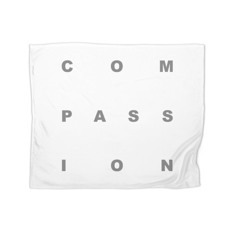 Compassion Block Text Home Fleece Blanket Blanket by compassion's Artist Shop
