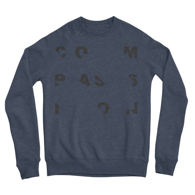 Compassion Disjointed Text - Charcoal Men's Sponge Fleece Sweatshirt by compassion's Artist Shop