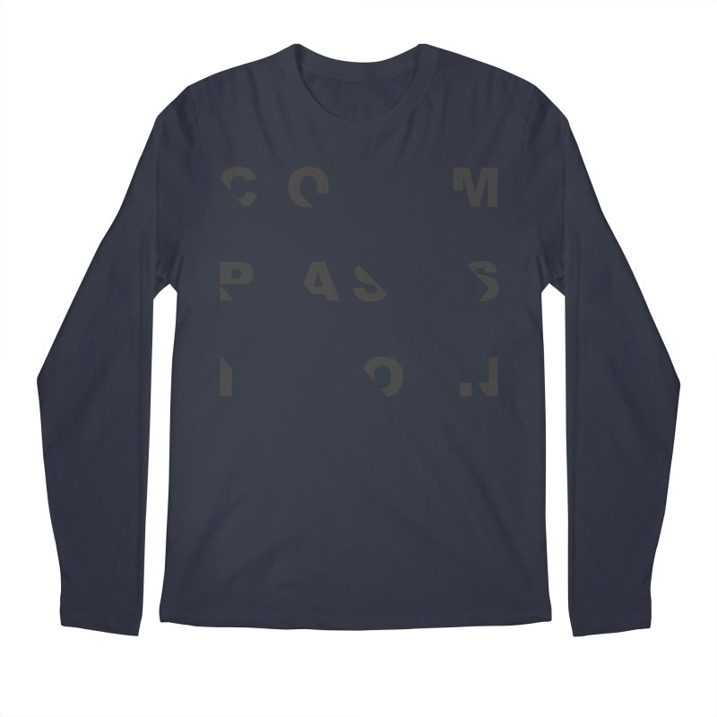 Compassion Disjointed Text - Charcoal Men's Regular Longsleeve T-Shirt by compassion's Artist Shop