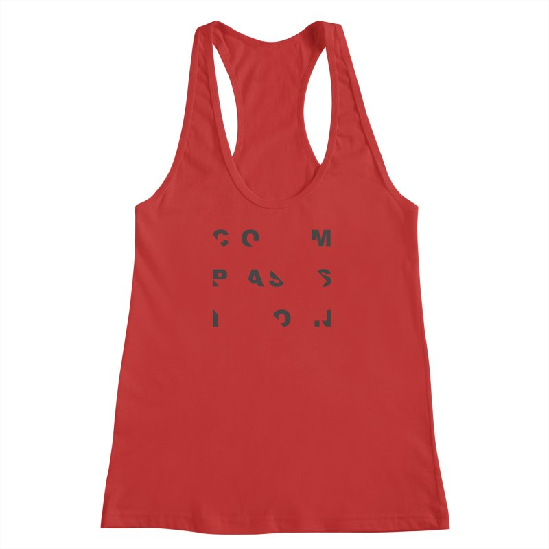 Compassion Disjointed Text - Charcoal Women's Racerback Tank by compassion's Artist Shop