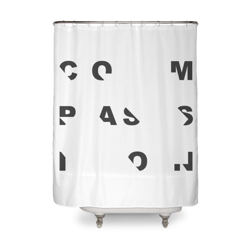 Compassion Disjointed Text - Charcoal Home Shower Curtain by compassion's Artist Shop