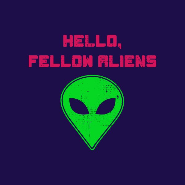 image for Storm Area 51 - Hello Fellow Aliens