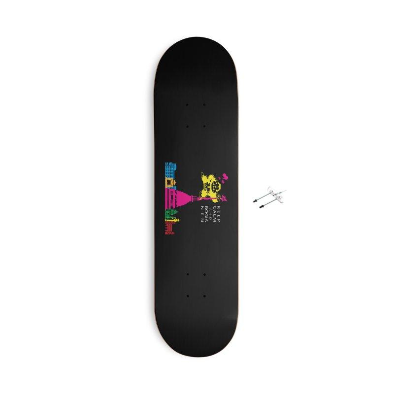 Keep Calm and Bogia Nen Accessories Skateboard by Lospaccio Conamole