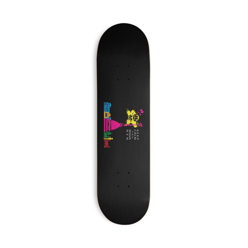 Keep Calm and Bogia Nen Accessories Deck Only Skateboard by Lospaccio Conamole
