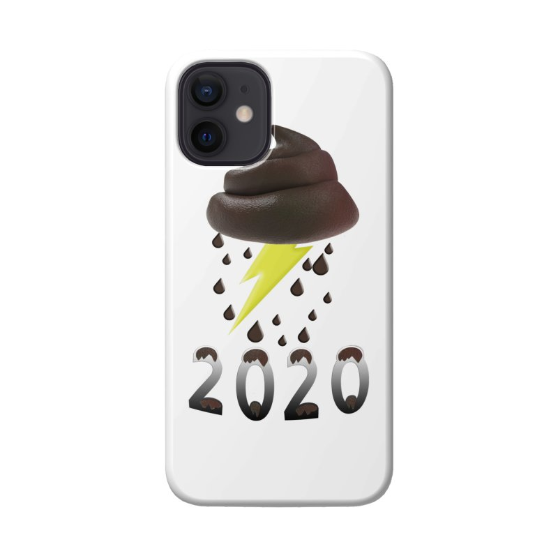 Shit Storm 2020 Accessories Phone Case by Conceive3D