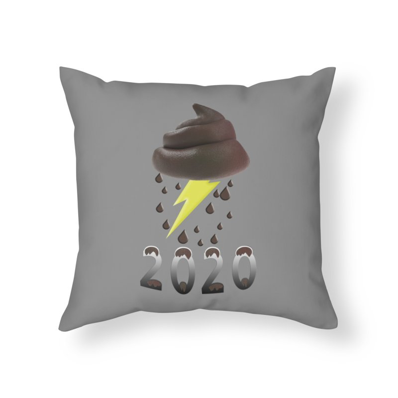 Shit Storm 2020 Home Throw Pillow by Conceive3D