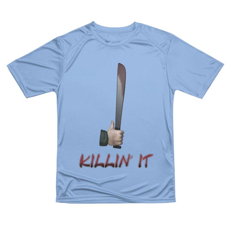 Killin' It Women's Performance Unisex T-Shirt by Conceive3D