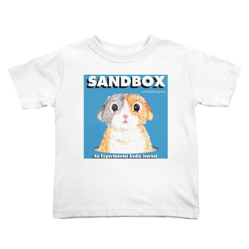 SANDBOX Logo Kids Toddler T-Shirt by Content Pending - DrunkCast Live! Store