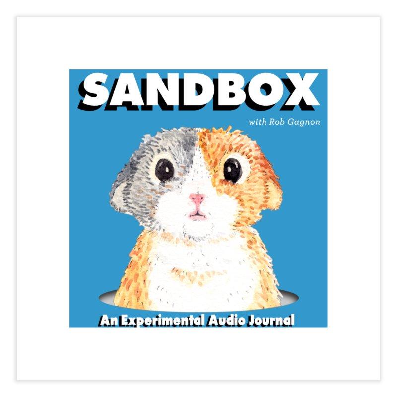 SANDBOX Logo Home Fine Art Print by Content Pending - DrunkCast Live! Store