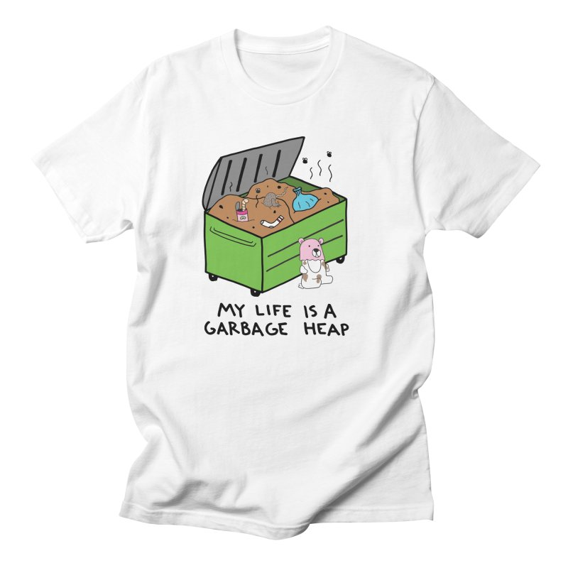 DUMPSTER LIFE Women's Regular Unisex T-Shirt by controlcenter's Artist Shop