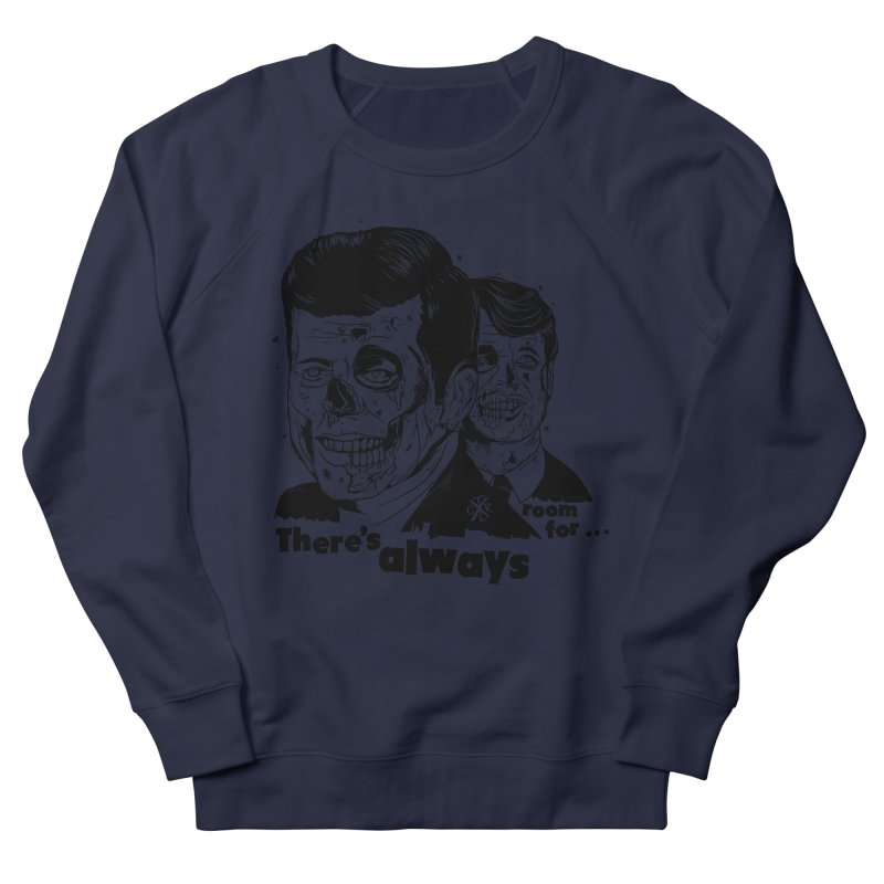 There's always room for... Women's French Terry Sweatshirt by controlx's Artist Shop