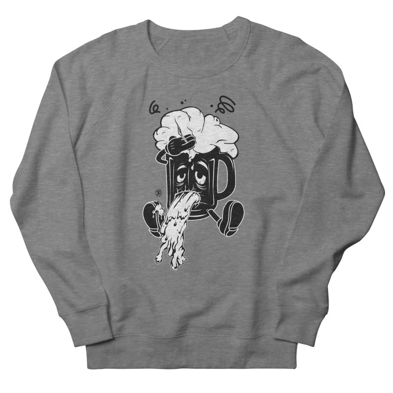 Beer Drunk! Women's French Terry Sweatshirt by controlx's Artist Shop