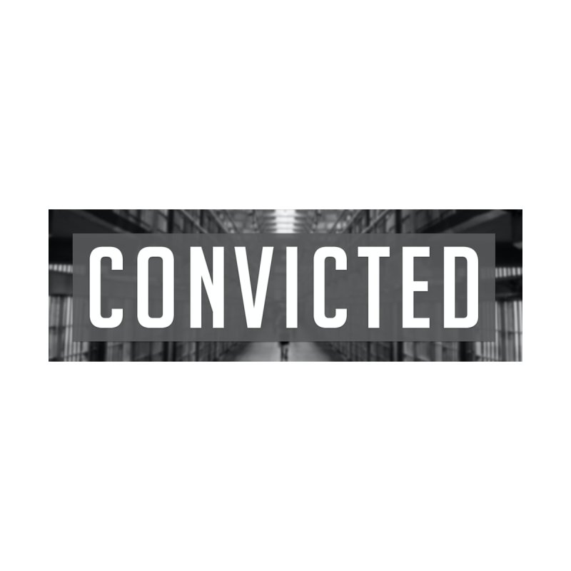 Convicted Title by Actual Innocence and Convicted Merchandise