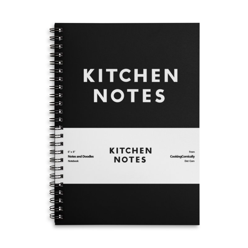 Kitchen Notes Accessories Lined Spiral Notebook by Cooking Comically Stuff