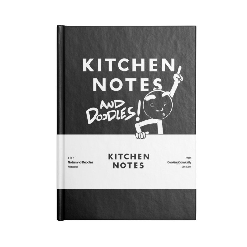 Kitchen Notes and Doodles Accessories Lined Journal Notebook by Cooking Comically Stuff