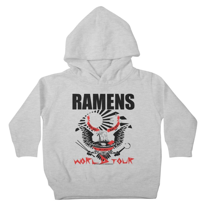 RAMENS WORLD TOUR Kids Toddler Pullover Hoody by RAMENS Shirts by Cooks and Casseroles