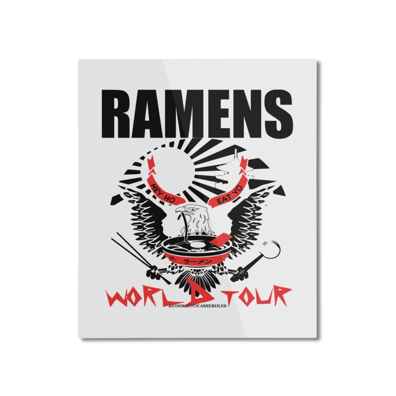 RAMENS WORLD TOUR Home Mounted Aluminum Print by RAMENS Shirts by Cooks and Casseroles