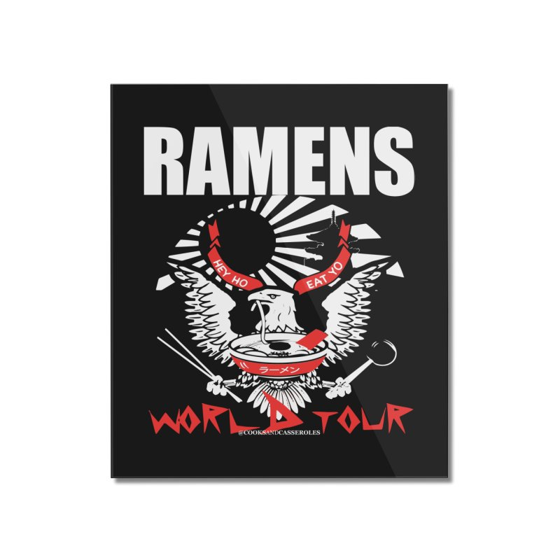 RAMENS WORLD TOUR (white) Home Mounted Acrylic Print by RAMENS Shirts by Cooks and Casseroles