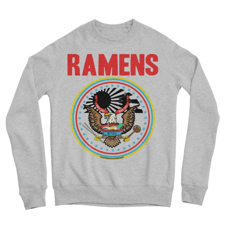 RAMENS LIMITED EDITION Men's Sweatshirt by RAMENS Shirts by Cooks and Casseroles