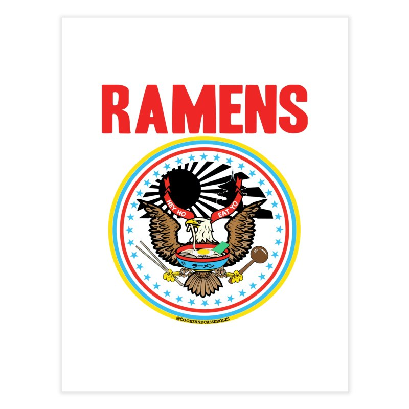 RAMENS LIMITED EDITION Home Fine Art Print by RAMENS Shirts by Cooks and Casseroles