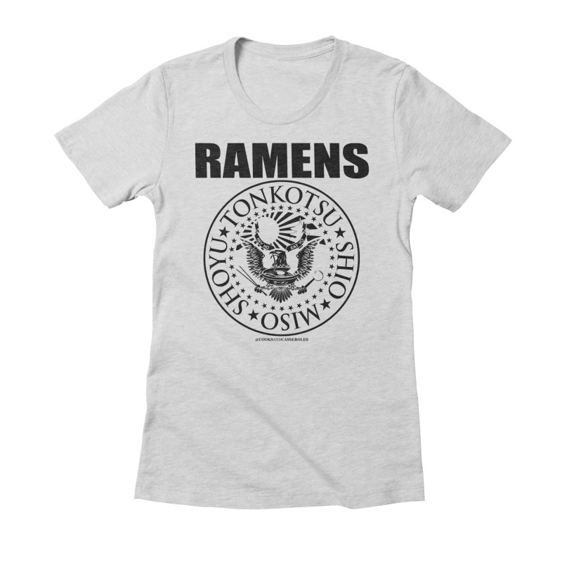 RAMENS Women's Fitted T-Shirt by RAMENS Shirts by Cooks and Casseroles