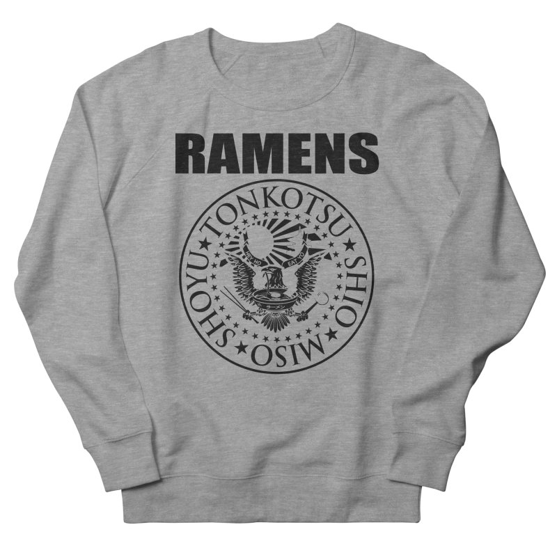 RAMENS  Men's French Terry Sweatshirt by Cooks and Casseroles
